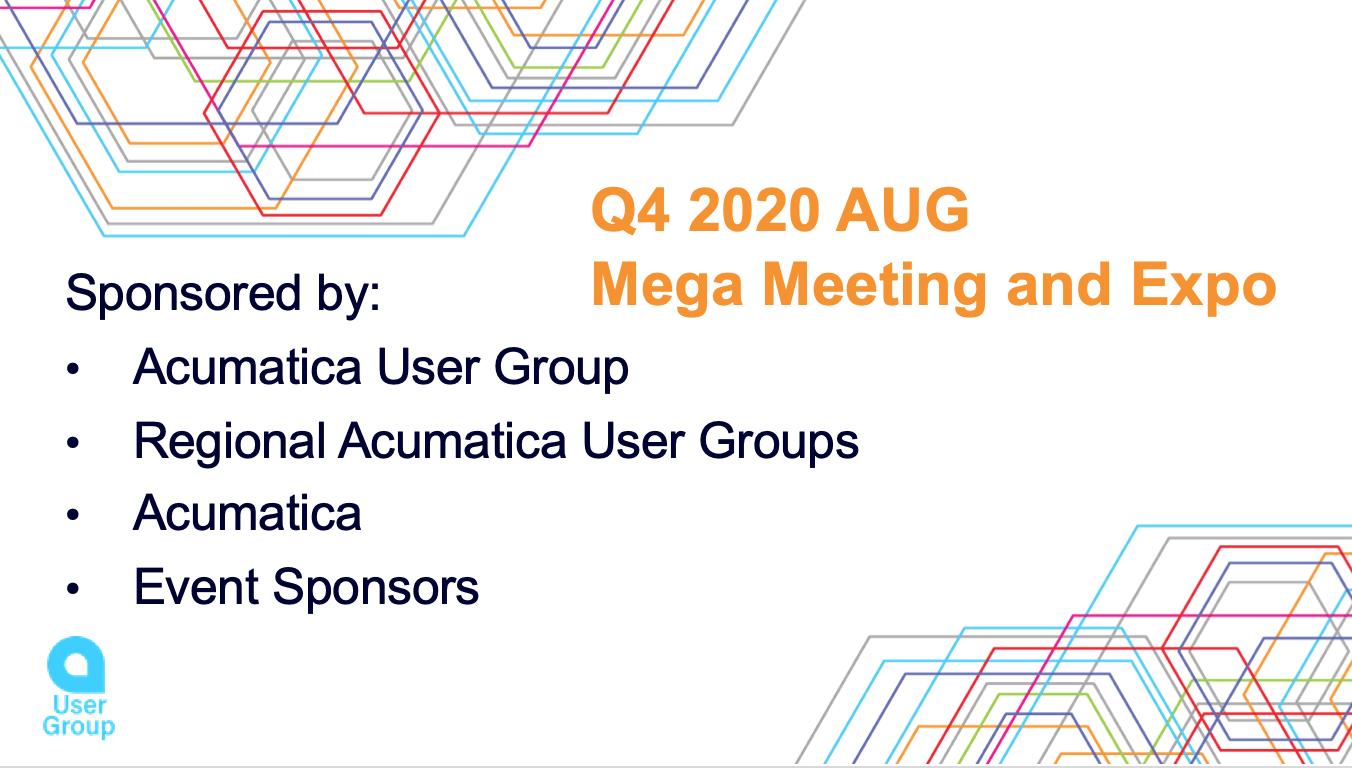 Acumatica User Group Q4 Mega Meeting and Expo