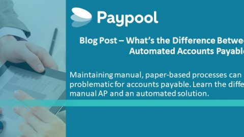 What's the Difference Between Manual and Automated Accounts Payable?